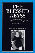 Blessed Abyss  Inmate #6582 Ravensbruck Concentration Camp For Women