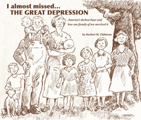 I Almost Missed...the Great Depression