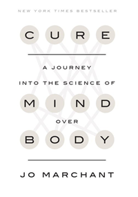 Cure: A Journey into the Science of Mind Over Body - Bargain